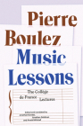 Music Lessons: The Collège de France Lectures Cover Image