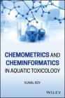 Chemometrics and Cheminformatics in Aquatic Toxicology Cover Image