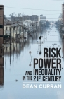 Risk, Power, and Inequality in the 21st Century Cover Image