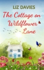 The Cottage on Wildflower Lane Cover Image