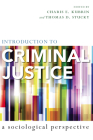 Introduction to Criminal Justice: A Sociological Perspective Cover Image
