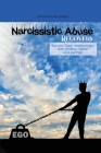 Narcissistic Abuse Recovery: Survive Toxic relationships with mother, father and partner. Understand Narcissism Cover Image