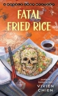 Fatal Fried Rice: A Noodle Shop Mystery Cover Image