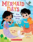 The Sunken Ship: An Acorn Book (Mermaid Days #1) Cover Image