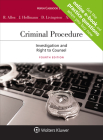 Criminal Procedure: Investigation and the Right to Counsel (Aspen Casebook) Cover Image