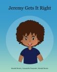 Jeremy Gets It Right: A Bedtime Picture Story Book to Teach Confidence in Kids (Interactive Books for Kids Age 6-12) Cover Image