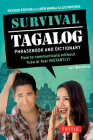 Survival Tagalog Phrasebook & Dictionary: How to Communicate Without Fuss or Fear Instantly! Cover Image