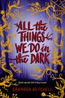 All the Things We Do in the Dark Cover Image