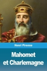 Mahomet et Charlemagne Cover Image