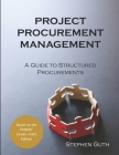 Project Procurement Management: A Guide to Structured Procurements Cover Image