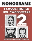 Nonograms Book, Famous People & Hollywood Stars: Fun Japanese Crossword Puzzles, Aka Nonograms Puzzle Books, Picross, Griddlers Logic Puzzles Black an Cover Image