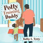 Potty Training Daddy Cover Image