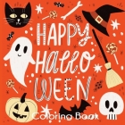 Happy Halloween Coloring Book: Cute Halloween Coloring Pages for Kids Cover Image