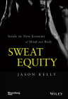 Sweat Equity: Inside the New Economy of Mind and Body (Bloomberg) Cover Image
