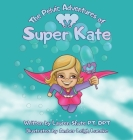 The Pelvic Adventures of Super Kate Cover Image