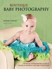 Boutique Baby Photography: The Digital Photographer's Guide to Success in Maternity and Baby Portraiture Cover Image
