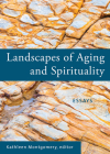 Landscapes of Aging and Spirituality: Essays Cover Image