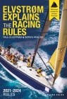 Elvstrøm Explains the Racing Rules: 2021-2024 Rules (with model boats) Cover Image