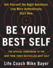 Be Your Best Self: The Official Companion to the New York Times Bestseller Best Self Cover Image