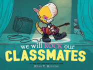 We Will Rock Our Classmates (Penelope #2) Cover Image