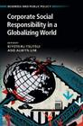 Corporate Social Responsibility in a Globalizing World (Business and Public Policy) Cover Image