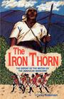 The Iron Thorn: The Defeat of the British by the Jamaican Maroons Cover Image