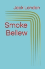 Smoke Bellew Cover Image