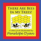 There Are Bees in My Trees! Cover Image