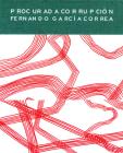 Fernando García Correa: Procurada Corrupción Cover Image