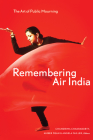 Remembering Air India: The Art of Public Mourning Cover Image