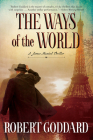 The Ways of the World: A James Maxted Thriller Cover Image