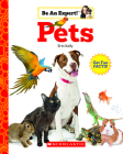 Pets (Be An Expert!) Cover Image