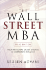 The Wall Street MBA: Your Personal Crash Course in Corporate Finance Cover Image