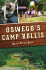 Oswego's Camp Hollis: Haven by the Lake Cover Image