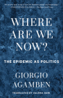 Where Are We Now?: The Epidemic as Politics Cover Image