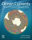 Ocean Currents: Physical Drivers in a Changing World Cover Image