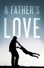 A Father's Love (Pack of 25) Cover Image