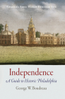 Independence: A Guide to Historic Philadelphia Cover Image