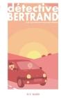 Détective Bertrand: Le Jumpwood's Manoir Cover Image