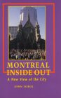 Montreal Inside Out: A New View of the City (Canadian Urban Studies) Cover Image