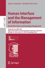Human Interface and the Management of Information. Visual Information and Knowledge Management: Thematic Area, Himi 2019, Held as Part of the 21st Hci Cover Image