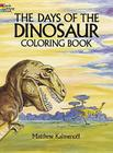 The Days of the Dinosaur Coloring Book (Dover Nature Coloring Book) Cover Image
