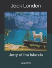 Jerry of the Islands: Large Print Cover Image