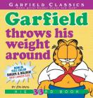 Garfield Throws His Weight Around: His 33rd Book Cover Image