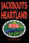 JACKBOOTS in the HEARTLAND Cover Image