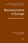 Bancassurance in Europe: Past, Present and Future (Palgrave MacMillan Studies in Banking and Financial Institut) Cover Image