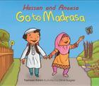 Hassan and Aneesa Go to Madrasa (Hassan & Aneesa) Cover Image