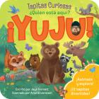 ¿Quién Está Aqui? ¡Yuju! (Peek-A-Flap) Cover Image