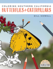 Coloring Southern California Butterflies and Caterpillars (Color & Learn) Cover Image
