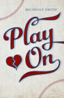 Play on (Lewis Creek #1) Cover Image